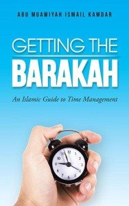 Getting The Barakah: An Islamic Guide