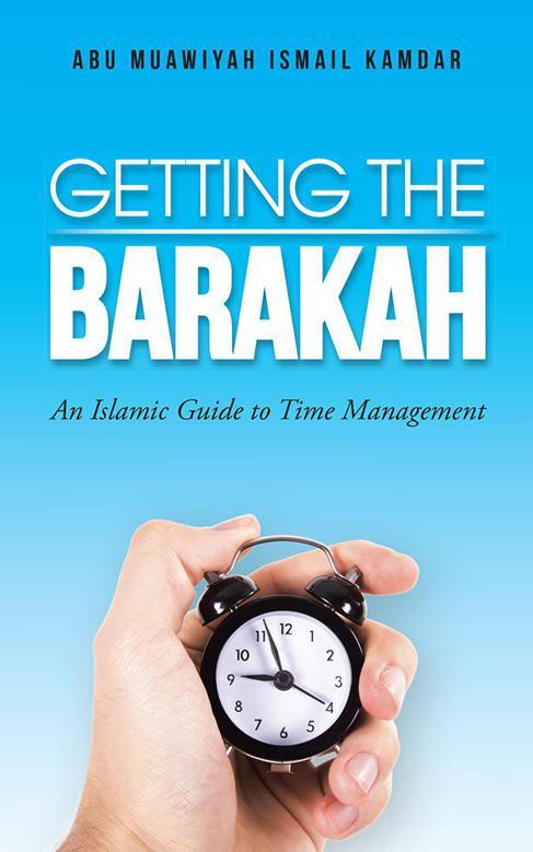 Getting The Barakah: An Islamic Guide