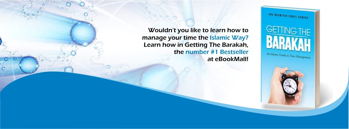 Getting the barakah an islamic guide to time management pdf