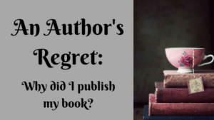 An Author's Regret