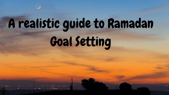 Ramadan Goal Setting