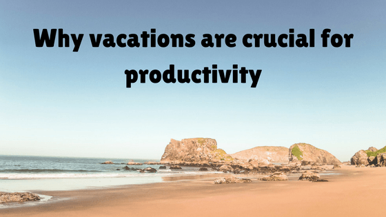Why Vacations