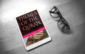 Studying Islam deeper with Themes of the Quran