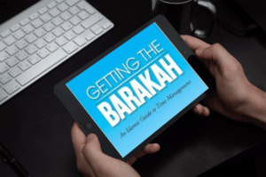 Getting Barakah Time Management