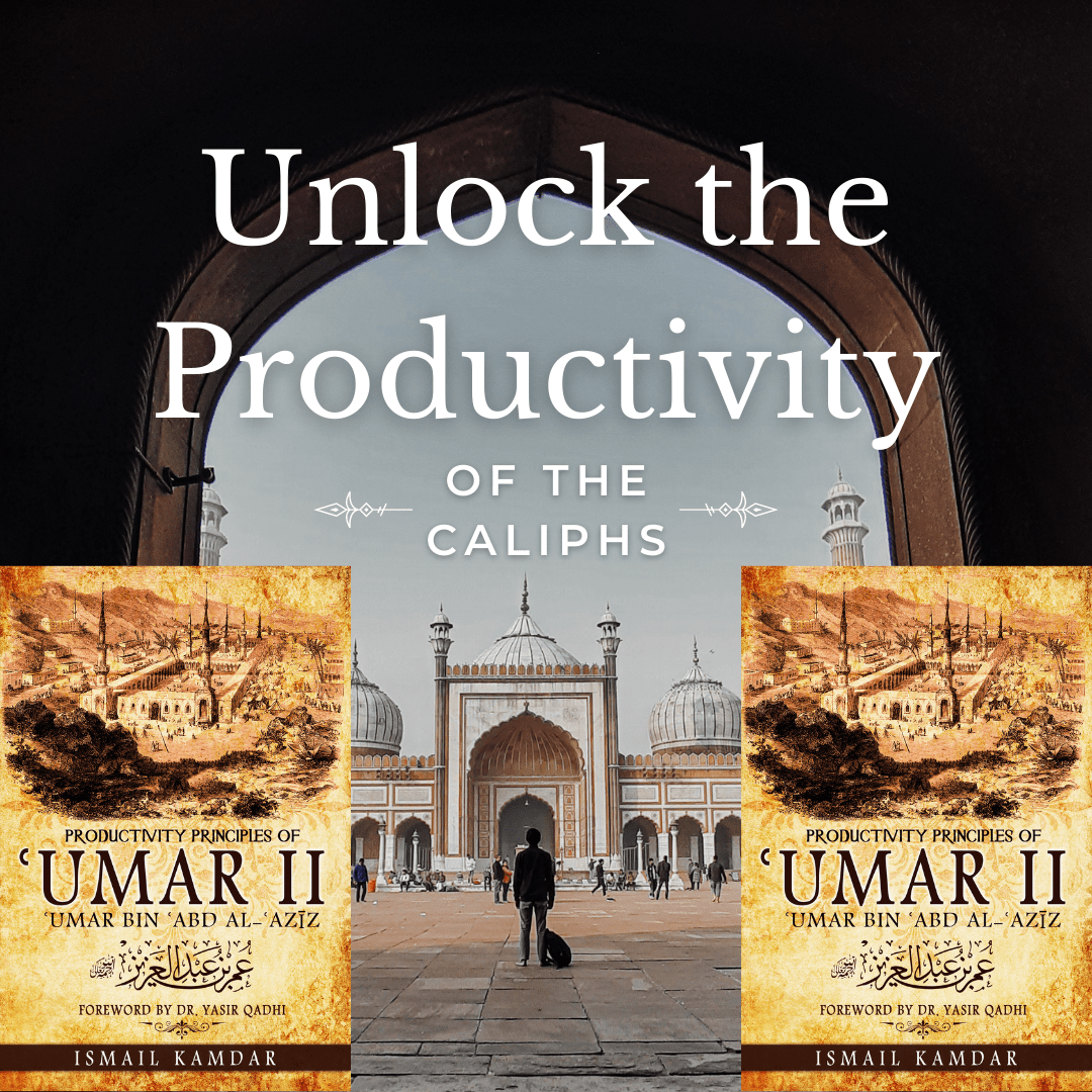 The Legacy of ʿUmar bin ʿAbd al-ʿAzīz (RA)